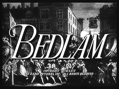 Title Shot of Val Lewton's Bedlam (1946)