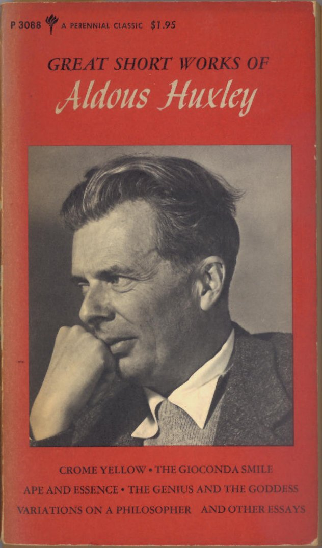 complete essays aldous huxley Aldous leonard huxley (/ ˈ ɔː l d ə s ˈ h ʌ k s l i / 26 july 1894 – 22 november 1963) was an english writer, novelist, philosopher, and prominent member of.