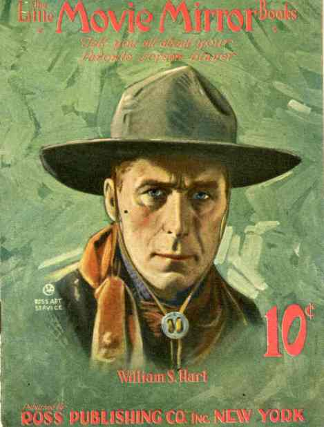 William S. Hart, Silent Star of Westerns