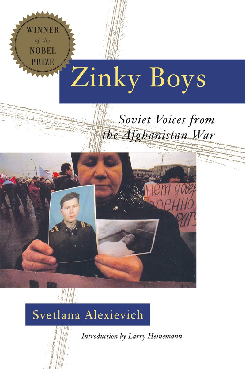 zinky boys by svetlana alexievich essay